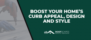Boost Your Home's Curb Appeal, Design And Style