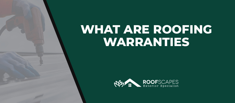 What Are Roofing Warranties